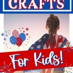 Show your love of red, white and blue. Kids will love to make one of these easy Patriotic Crafts for Kids. Fun craft ideas for any patriotic holiday. Kids will love making the 4th of July Crafts